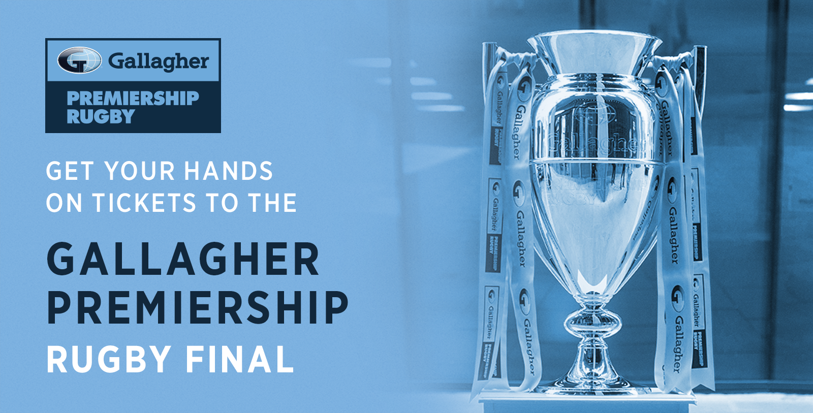 4329eca5111 Get your hands on tickets to the Gallagher Premiership Rugby Final when you  buy Gallagher Home Insurance