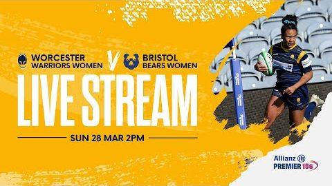 Allianz Premier 15s LIVE | Worcester Warriors Women v Bristol Bears Women